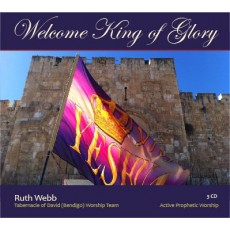 WELCOME KING OF GLORY